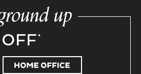 25% Off Home Office*