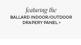 Ballard Indoor/Outdoor Drapery Panel